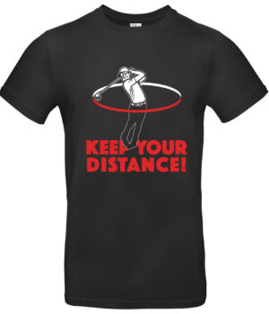 t-shirt Keep Your Distance heren