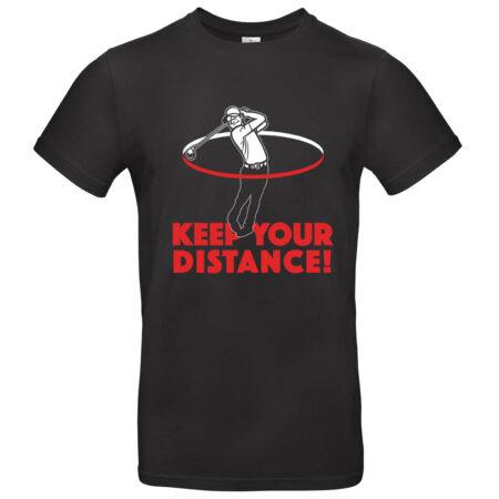 t-shirt Keep Your Distance heren